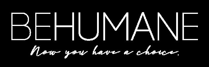 BeHumane white